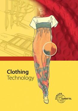 Abbildung von Eberle / Gonser | Clothing Technology | 1. Auflage | 2014 | beck-shop.de