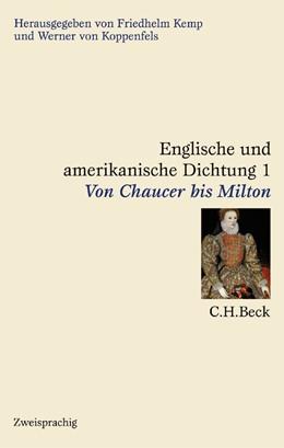 Abbildung von Englische und amerikanische Dichtung, Band 1: Englische Dichtung: Von Chaucer bis Milton | 1. Auflage | 2000 | beck-shop.de