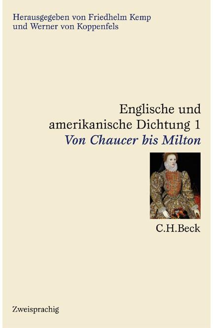 Cover: , Englische und amerikanische Dichtung: Englische Dichtung: Von Chaucer bis Milton