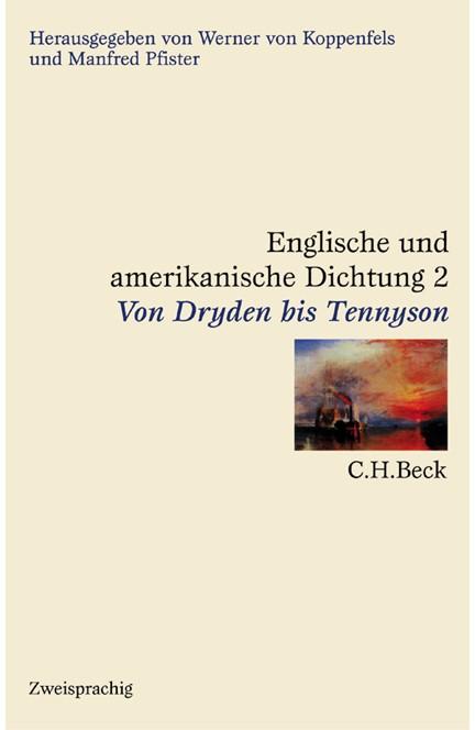 Cover: , Englische und amerikanische Dichtung: Englische Dichtung: Von Dryden bis Tennyson