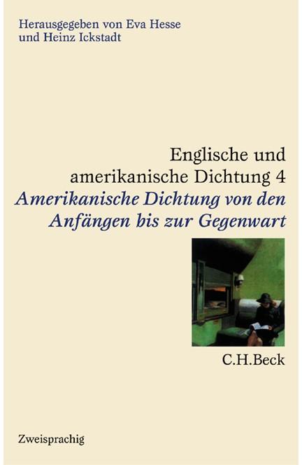 Cover: , Englische und amerikanische Dichtung: Amerikanische Dichtung. Von den Anfängen bis zur Gegenwart