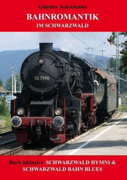 Abbildung von Ackermann | Bahnromantik im Schwarzwald | 2014