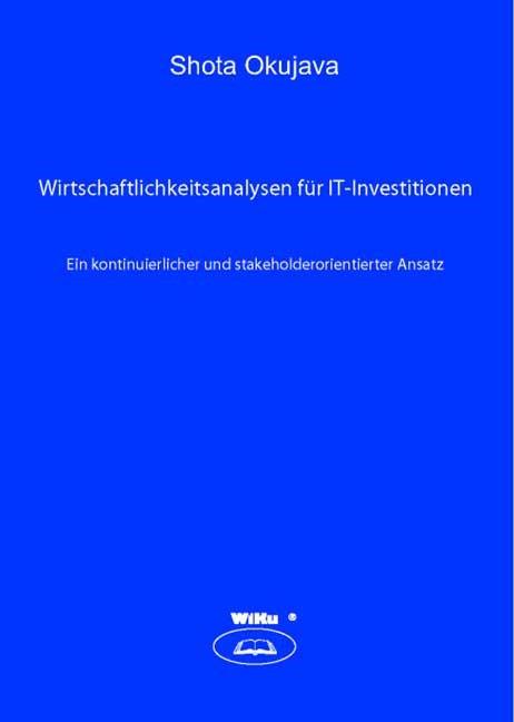 Wirtschaftlichkeitsanalysen für IT-Investitionen | Okujava, 2006 | Buch (Cover)