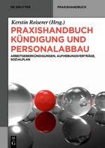 Abbildung von Reiserer (Hrsg.) | Praxishandbuch Kündigung und Personalabbau | 2014