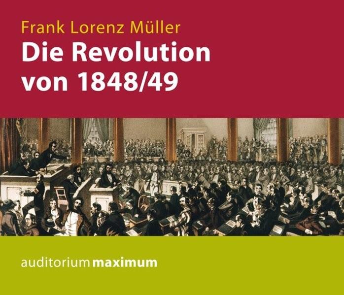 Die Revolution von 1848/49 | Müller / Puschner, 2014 (Cover)