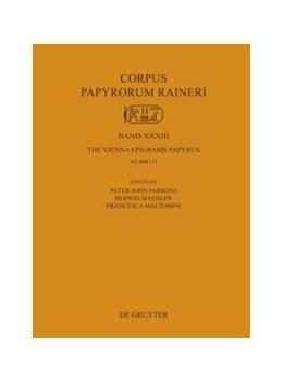 Abbildung von Parsons / Maehler   The Vienna Epigrams Papyrus   1. Auflage   2015   beck-shop.de