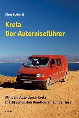 Abbildung von Eckhardt | Kreta - Der Autoreiseführer | 1. Auflage | 2014 | beck-shop.de