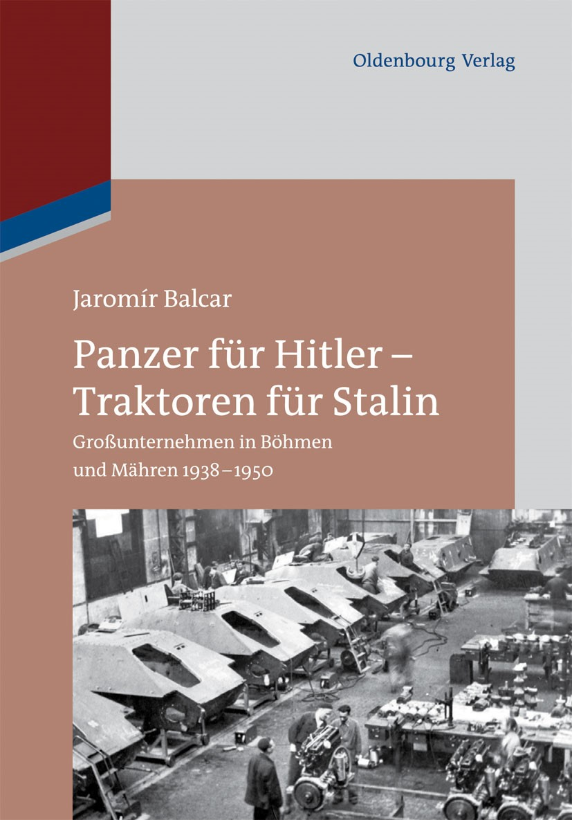 Abbildung von Balcar | Panzer für Hitler - Traktoren für Stalin | 1. Auflage | 2014