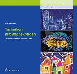 Abbildung von Merz | Techniken mit Wachskreiden | 1986 | Lernbereich Farbe