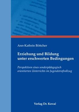 Abbildung von Böttcher | Erziehung und Bildung unter erschwerten Bedingungen | 2014 | Perspektiven eines sonderpädag... | 37