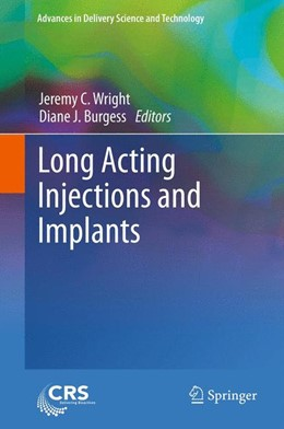 Abbildung von Wright / Burgess | Long Acting Injections and Implants | 2014