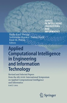 Abbildung von Precup / Kovács / Preitl / Petriu | Applied Computational Intelligence in Engineering and Information Technology | 2014 | Revised and Selected Papers fr... | 1