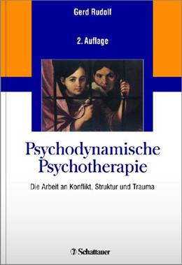 Abbildung von Rudolf   Psychodynamische Psychotherapie   2. Auflage   2014   beck-shop.de