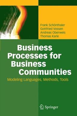 Abbildung von Schönthaler / Vossen / Oberweis | Business Processes for Business Communities | 2014 | Modeling Languages, Methods, T...