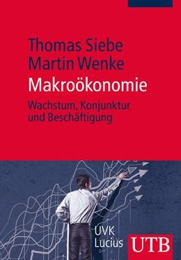 Abbildung von Siebe / Wenke | Makroökonomie | 1. Auflage | 2014 | 4109 | beck-shop.de