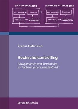 Abbildung von Höfer-Diehl | Hochschulcontrolling | 2014 | Bezugsrahmen und Instrumente z... | 21