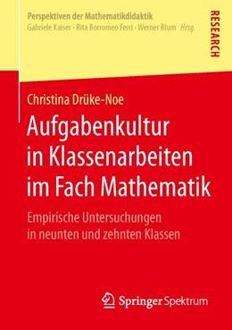 Abbildung von Drüke-Noe   Aufgabenkultur in Klassenarbeiten im Fach Mathematik   2014   Empirische Untersuchungen in n...