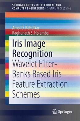 Abbildung von Rahulkar / Holambe   Iris Image Recognition   1. Auflage   2014   beck-shop.de