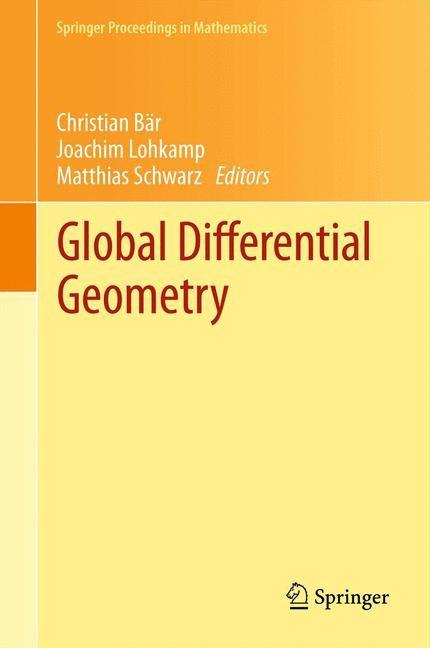 Global Differential Geometry | Bär / Lohkamp / Schwarz, 2014 | Buch (Cover)