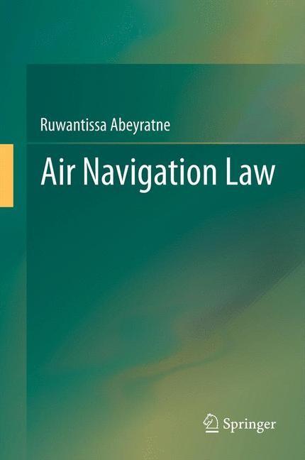 Air Navigation Law | Abeyratne, 2014 | Buch (Cover)