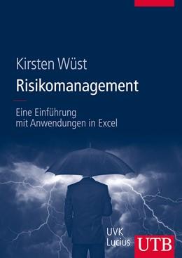 Abbildung von Wüst   Risikomanagement   1. Auflage 2014   2014   Eine Einführung mit Anwendunge...   8572