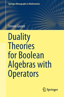 Abbildung von Givant | Duality Theories for Boolean Algebras with Operators | 2014