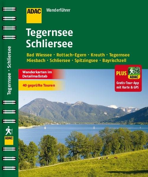 ADAC Wanderführer Tegernsee Schliersee plus Gratis Tour App, 2015 | Buch (Cover)