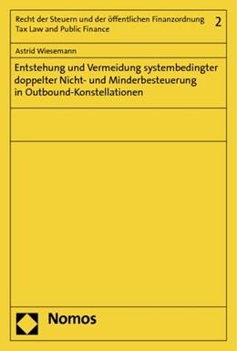 Abbildung von Wiesemann   Entstehung und Vermeidung systembedingter doppelter Nicht- und Minderbesteuerung in Outbound-Konstellationen   2014   2