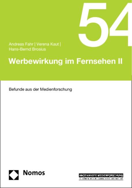 Werbewirkung im Fernsehen II | Fahr / Kaut / Brosius, 2014 | Buch (Cover)