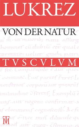 Abbildung von Lukrez / Diels | Von der Natur / De rerum natura | 3. Auflage | 2014 | beck-shop.de