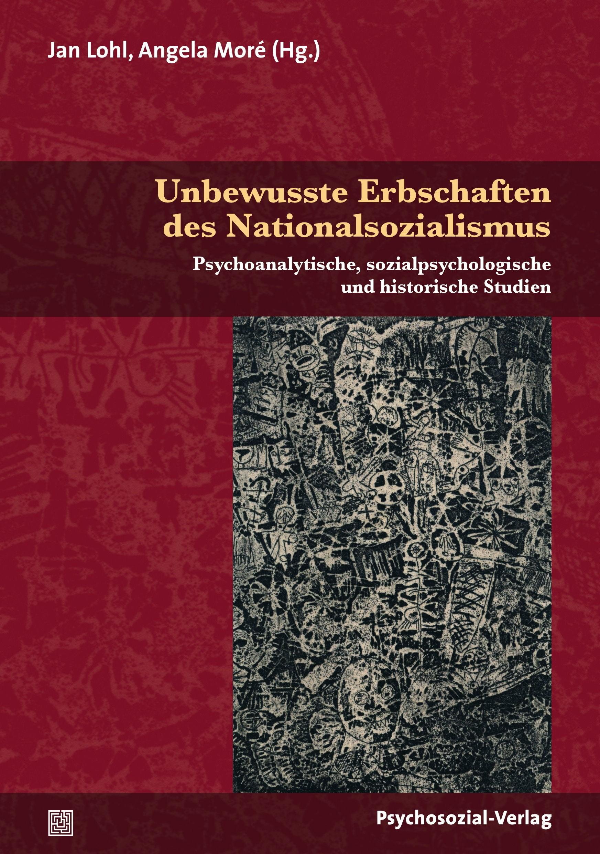 Unbewusste Erbschaften des Nationalsozialismus | Moré / Lohl, 2014 | Buch (Cover)