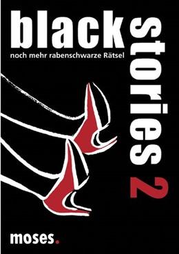 Abbildung von Bösch | Black Stories 2 | 2010 | Noch mehr rabenschwarze Rätsel