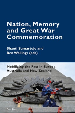 Abbildung von Wellings / Sumartojo | Nation, Memory and Great War Commemoration | 2014 | Mobilizing the Past in Europe,... | 2