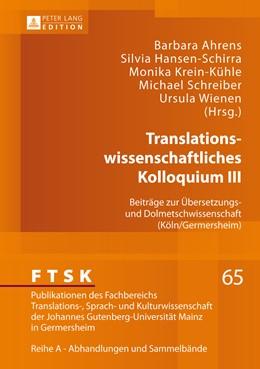 Abbildung von Ahrens / Hansen-Schirra | Translationswissenschaftliches Kolloquium III | 1. Auflage | 2014 | 65 | beck-shop.de
