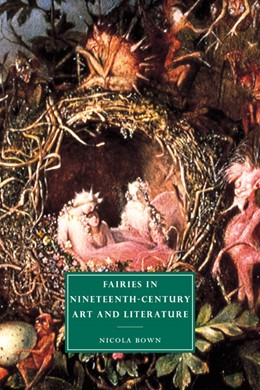 Abbildung von Bown | Fairies in Nineteenth-Century Art and Literature | 2006 | 33