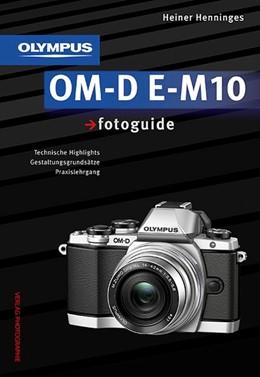 Abbildung von Henninges | Olympus OM-D E-M10 fotoguide | 2014