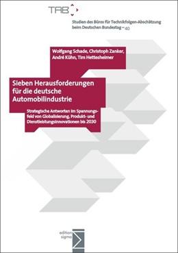 Abbildung von Schade / Zanker / Kühn | Sieben Herausforderungen für die deutsche Automobilindustrie | 2014 | Strategische Antworten im Span...