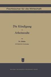 Die Kündigung Im Arbeitsrecht Schlicke 1949 1949 Buch Beck