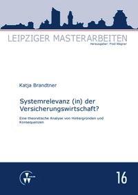 Systemrelevanz (in) der Versicherungswirtschaft? | Brandtner / Wagner, 2014 | Buch (Cover)
