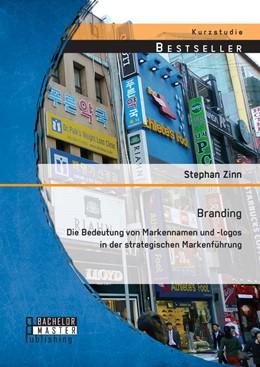 Abbildung von Zinn | Branding: | Erstauflage | 2014 | Die Bedeutung von Markennamen ...