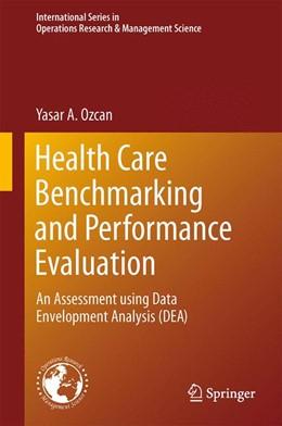 Abbildung von Ozcan | Health Care Benchmarking and Performance Evaluation | 2. Auflage | 2014 | 210 | beck-shop.de
