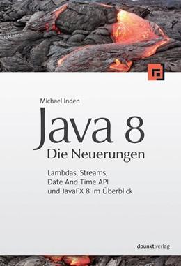 Abbildung von Inden | Java 8 – Die Neuerungen | 1. Auflage | 2014 | beck-shop.de