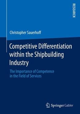 Abbildung von Sauerhoff | Competitive Differentiation within the Shipbuilding Industry | 1. Auflage | 2014 | beck-shop.de