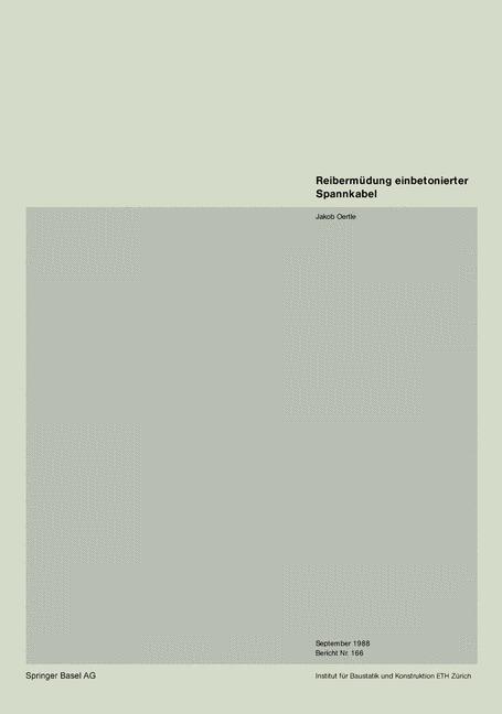 Reibermüdung einbetonierter Spannkabel | Oertle, 1988 | Buch (Cover)