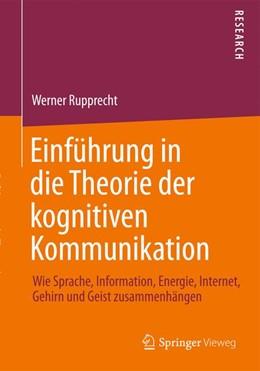 Abbildung von Rupprecht | Einführung in die Theorie der kognitiven Kommunikation | 1. Auflage | 2014 | beck-shop.de