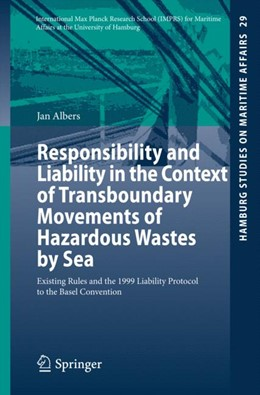 Abbildung von Albers | Responsibility and Liability in the Context of Transboundary Movements of Hazardous Wastes by Sea | 1. Auflage | 2014 | 29 | beck-shop.de