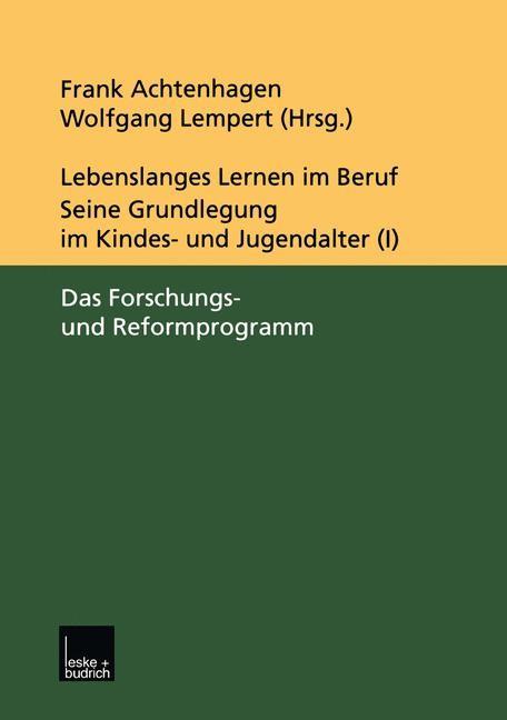 Abbildung von Achtenhagen / Lempert | Lebenslanges Lernen im Beruf — seine Grundlegung im Kindes- und Jugendalter | 2000