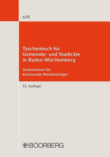 Taschenbuch für Gemeinde- und Stadträte in Baden-Württemberg   Ade   15., aktualisierte Auflage 2014, 2014   Buch (Cover)