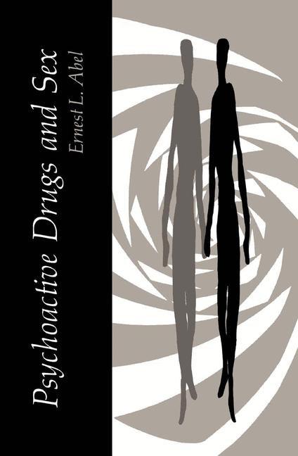 Abbildung von Abel | Psychoactive Drugs and Sex | 2013