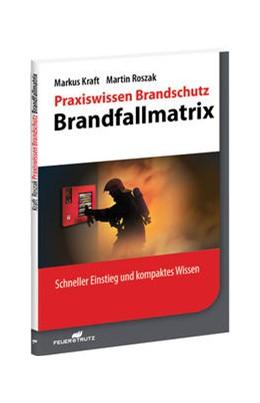 Abbildung von Kraft / Roszak   Praxiswissen Brandschutz - Brandfallsteuerungen   2014   Schneller Einstieg und kompakt...   4